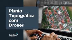 Planta Topográfica com Drones