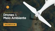 Semana de Workshops: Drones e Meio Ambiente