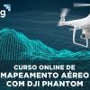 Mapeamento Aéreo com DJI Phantom